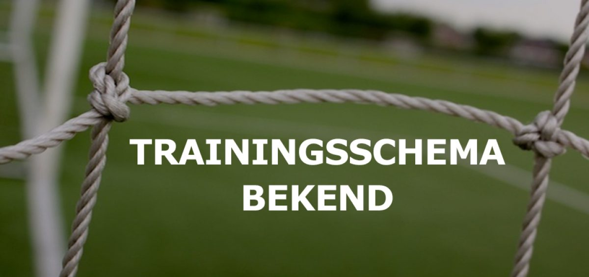 Trainingsschema 2021-2022 bekend