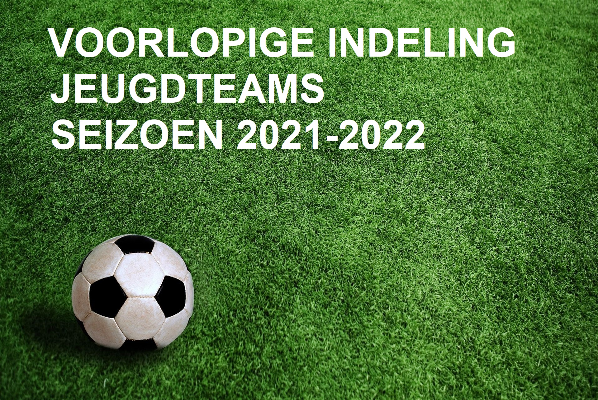 Indelingen jeugd seizoen 2021-2022